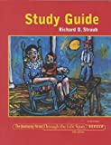 Study Guide to Accompany the Developing Person: The Life Span