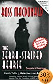 The Zebra-Striped Hearse [UNABRIDGED] by  Ross Macdonald (Editor), et al