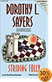Striding Folly (Mystery Masters Series) [UNABRIDGED] by  Dorothy L. Sayers, Ian Carmichael (Reader) (Audio Cassette - November 2002)
