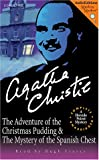 The Adventures of the Christmas Pudding and the Mystery of the Spanish Chest