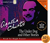The Under Dog and Other Stories [UNABRIDGED] by  Agatha Christie, Hugh Fraser (Reader) (Audio CD)