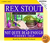 Not Quite Dead Enough and Booby Trap: Two Nero Wolfe Mysteries (Mystery Masters Series)... by  Rex Stout, Michael Prichard (Reader) 