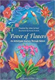 Power of Flowers: An Archetypal Journey Through Nature/Karen Forkish
