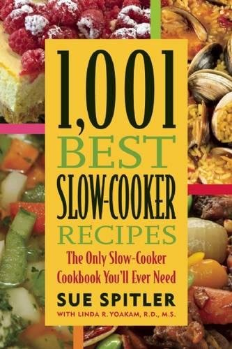PDF 1 001 Best Slow Cooker Recipes The Only Slow Cooker Cookbook You ll Ever Need