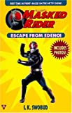 Masked Rider: Escape from Edenoi (Masked Rider)