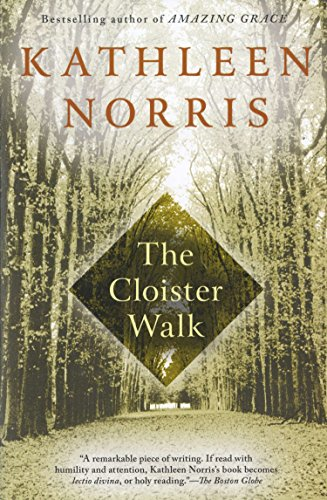The Cloister Walk, Norris, Kathleen