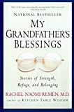 My Grandfathers Blessings : Stories of Strength, Refuge, and Belonging
