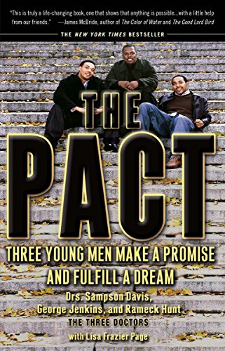 The Pact: Three Young Men Make a Promise and Fulfill a Dream - Sampson Davis, George Jenkins, Rameck Hunt, Lisa Frazier Page