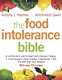Book: The Food Intolerance Bible: A Nutritionist's Plan to Beat Food Cravings, Fatigue, Mood Swings, Bloating, Headaches, IBS and Deal with Food Allergies