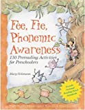 Fee, fie, phonemic awareness : 130 prereading activities for preschoolers