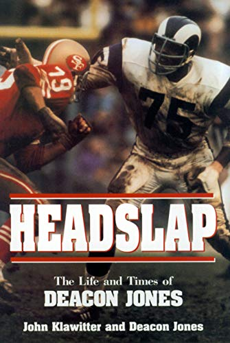 Headslap: The Life and Times of Deacon Jones, Klawitter, John; Jones, Deacon