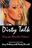 Dirty Talk : Diary of a Phone Sex