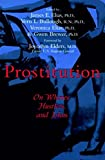 Prostitution : On Whores, Hustlers, and