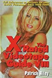 The X-Rated Videotape Guide VIII