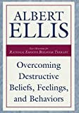 Overcoming Destructive Beliefs, Feelings, and Behaviors