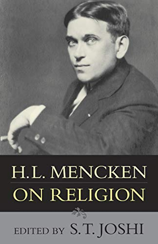 H.L. Mencken on Religion, by Mencken, H.L.