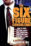 The Six Figure Consultant