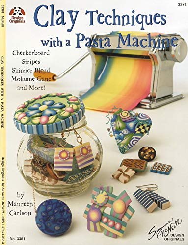 #3381 Clay Techniques With A Pasta Machine