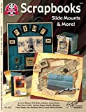 Scrapbooks: Slide Mounts and More