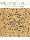 Wisconsin Quilts - Stories in the Stitches