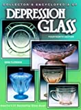 Collector's Encyclopedia of Depression Glass (Collector's Encyclopedia of Depression Class, 14th)