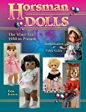 Horsman Dolls by Don Jensen