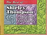 The Best Of Shirley Thompson Quilting Patterns (Golden Threads)