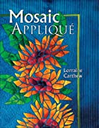 Mosaic Applique by Lorraine Carthew
