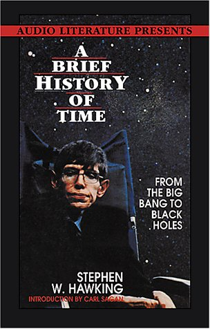 A Brief History of Time: From the Big Bang to the Black Holes
