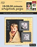 10-20-30 Minute Scrapbook Pages
