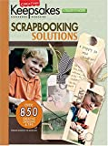 Creating Keepsakes Scrapbooking Solutions: A Treasury of Favorites