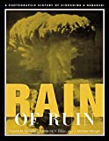 Rain of Ruin: A Photographic History of Hiroshima and Nagasaki by Donald M. Goldstein, et al