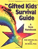 The Gifted Kids Survival Guide: A Teen Handbook (Dream It! Do It!)