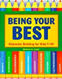 Being Your Best:     Character 