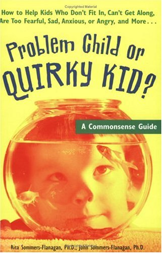Problem Child or Quirky Kid?