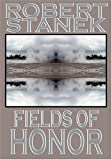 Fields of Honor (Ruin Mist Chronicles)