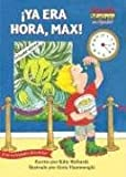 Ya Era Hora, Max! / It's About Time, Max!