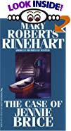 The Case of Jennie Brice by  Mary Roberts Rinehart (Mass Market Paperback - February 1997)