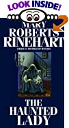 The Haunted Lady by  Mary Roberts Rinehart (Mass Market Paperback - June 2000)