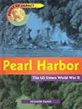 Pearl Harbor: The U.S. Enters World War II