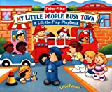 My Little People Busy Town (Little People Books)