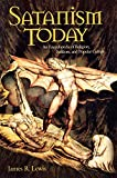 Satanism Today: An Encyclopedia Of Religion
