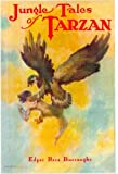 Jungle Tales of Tarzan (1919) (Book) written by Edgar Rice Burroughs