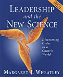 Buy Leadership and the New Science Revised: Discover- ing Order in a Chaotic World from Amazon