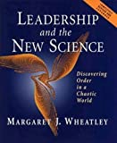 Buy Leadership and the New Science: Discovering Order in a Chaotic World Revised from Amazon