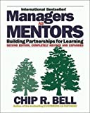 Buy Managers as Mentors 2 Ed: Building Partnerships for Learning from Amazon