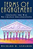Buy Terms of Engagement: Changing the Way We Change Organizations from Amazon