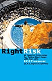 Buy Right Risk: 10 Powerful Principles for Taking Giant Leaps with Your Life from Amazon