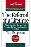Buy The Referral of a Lifetime : The Networking System that Produces Bottom-Line Results . . . Every Day! from Amazon