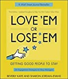 Buy Love 'Em or Lose 'Em: Getting Good People to Stay from Amazon